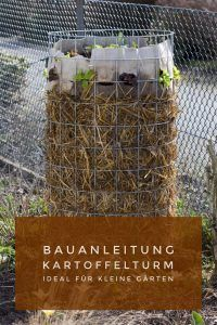 Bauanleitung Kartoffelturm - Kartoffeln ernten auf wenig Raum Simple building instructions for a potato tower. Large potato harvest in a small space. Ideal for small gardens.