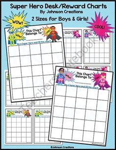 Super Hero Reward/Desk Charts from Johnson Creations on TeachersNotebook.com -  (6 pages)  - This set includes 2 sizes of charts for boys and 2 sizes of charts for girls. There are 4 small charts on a sheet and 1 large chart on a sheet. Use these awesome reward charts to motivate your students. Use them for good behavior, helping others, homework