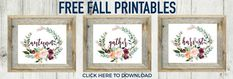 Download 3 Fall printables to frame and decorate your home - OR make one into a pillow cover! Such a cute idea!!