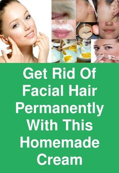 Get rid of facial hair permanently with this homemade cream Hair Removal Diy, Hair Removal Cream, Homemade Hair Removal, Anti Aging, Upper Lip Hair, How To Apply Lipstick, Happy Skin, Best Face Products, Facial Hair