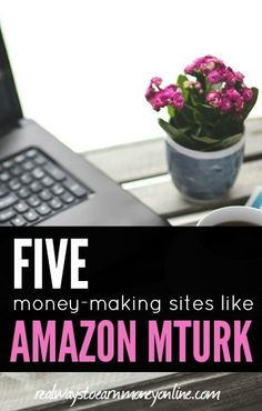 Here's a list of five money-making sites like Amazon mTurk. #extracashideas #workfromhome #workathome Earn Money From Home, Earn Money Online, Make Money Blogging, Online Jobs, Saving Money, Amazon Mechanical Turk, Learn Earn, Make Quick Money, Making Extra Cash