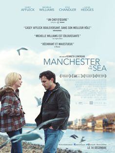 Manchester by the sea film realisé par Kenneth Lonergan avec Casey Affleck, Michelle Williams