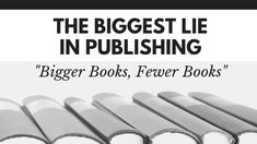 "The publishing industry has fallen for the ""bigger books, fewer books"" lie. What is this lie and why should you care? Book People, Sounds Good, Sleep Deprivation, Books To Buy, Screenwriting, Make More Money, Authors, Good Books, Writer"
