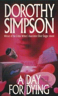 A Day for Dying (Inspector Thanet) av Dorothy Simpson Mass Market, Jealousy, Thrifting, Crime, Marketing, Reading, Day, Books, Enemies