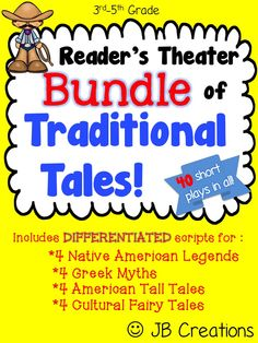 Let this collection of over 40 classic American literature Reader's Theaters scripts engage students in fluency & expression while at the same time meeting a key Common Core reading benchmark!  This bundle includes my 4 best selling sets of DIFFERENTIATIED scripts on Native American Legends, Greek Myths, American Tall Tales, and Cultural Cinderella Tales.  https://www.teacherspayteachers.com/Product/Readers-Theater-BUNDLE-Myths-Legends-Tall-Tales-40-scripts-1966232