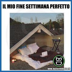 Il vostro #finesettimana perfetto qual è? #perfettamentebastardidentro #bastardidentro www.bastardidentro.it