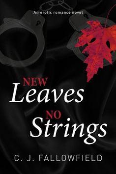 New Leaves, No Strings (Austin Series Book 1) by C.J. Fallowfield