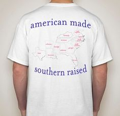 American Made Southern Raised Tee Shirt
