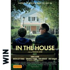 IN THE HOUSE Drama/Comedy, Rated 105 Minutes. Starring: Fabrice Luchini, Kristin Scott Thomas, Emmanuelle Seigner *** In French with English subtitles *** Available 6 November – outdoor from 6 January 2014 Kristin Scott Thomas, Films Cinema, Cinema Posters, Movie Posters, Film Movie, Movies To Watch, Good Movies, Cinema France, Francois Ozon