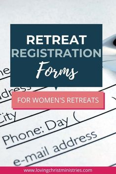 Use this retreat registration form for your next women's retreat. Printable and online sample forms are available to help you streamline the process. #womensministry #christianwomen