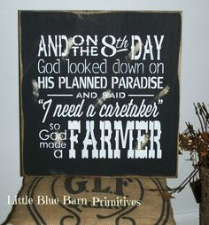 """From the famous Paul Harvey quote """"So God Made A Farmer""""  •.,¸¸,:•:*♥*:•:,¸¸,:•:*♥*•.,¸¸,:•:*♥*:•:,¸¸,:••.,¸¸,:•:*♥*:•:,¸¸,:•:*♥*•.,¸¸,:•:*♥*:•:,¸¸,:•  Hand painted Black Distressed & stained with antique white lettering on a pine board. Measures 16"""" x 17"""" Key hole hanger on back.  **Sign..."""