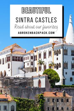European Destination, European Travel, Europe Travel Guide, Travel Guides, Beautiful Castles, Most Beautiful, Castles To Visit, Sintra Portugal, Fairytale Castle