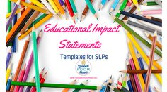 Speech and Language Educational Impact Statements