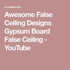 Awesome False Ceiling Designs Top New False Ceiling Design For Living Rooms Bedrooms __ False Ceiling Design, Gypsum, Youtube, Awesome, Board, Plaster, Youtubers, Planks, Youtube Movies