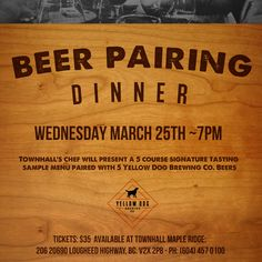 Townhall Maple Ridge Yellow Dog Brewing Beer  Pairing Dinner Poster http://jrgvancouver.ca/yellow-dog-brewing-teams-up-with-townhall-maple-ridge-for-a-5-course-pairing-extravaganza/