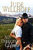 Free Kindle Book -   No Direction Home (Sweet Home Colorado)