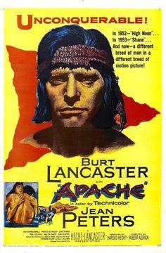 "July 9, 1954:  The movie, ""Apahe"" starring Burt Lancaster, Jean Peters, John McIntire is released."