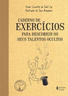 Caderno de Execícios – Para Descobrir Os Seus Talentos Ocultos