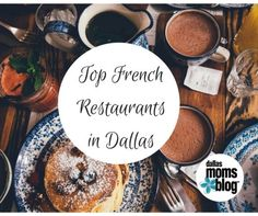 I thought I would do a post to share our favorite French-approved restaurants in Dallas!  #datenight #frenchfood http://dallas.citymomsblog.com/top-french-restaurants-dallas/?utm_campaign=coschedule&utm_source=pinterest&utm_medium=DallasMomsBlog&utm_content=Top%20French%20Restaurants%20in%20Dallas