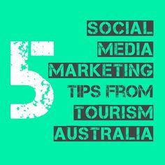 5 social media marketing tips from Tourism Australia