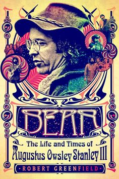 Owsley Stanley Biography Featuring Members of the Grateful Dead Out in November