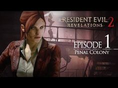 PSN - Resident Evil® Revelations 2 (Episode One: Penal Colony) Free for - Resident Evil 5, Moira Burton, Penal Colony, Revelation 2, Audio Latino, Call Of Duty, Colonial, Joker, Free Stuff