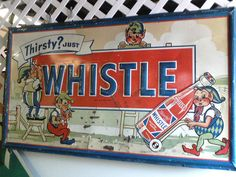 Thirsty? Just Whistle Soda Old Sign by gregg_koenig, via Flickr