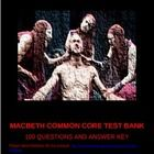 This 28-page test bank in microsoft word for Shakespeare's Macbeth has 100 multiple-choice questions and an answer key. Every single question is la...