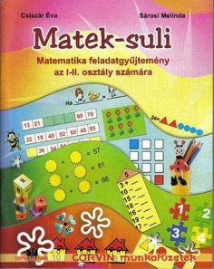 Matek-Suli 1-2. osztály 2nd Grade Math, Grade 1, Math Place Value, Dyscalculia, Homeschool Math, Thing 1, Diy For Kids, Kids Learning, Preschool