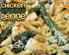 Chicken Asparagus Penne:  1 lb Asparagus- Steamed  12 oz Smart Taste Penne- Cooked  1/4 Cup Olive Oil  1 lb Chicken Breast- Cubed and Cooked  1/2 Cup Shredded Parmesan