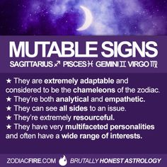 Im a Virgo sun and Pisces rising. I guess I have to accept that I am extremely mutable. I am thinking a mobile home would fit my lifestyle a lot better. Sagittarius Personality, Gemini Quotes, Zodiac Signs Sagittarius, Gemini Facts, Zodiac Horoscope, My Zodiac Sign, Virgo Traits, Zodiac Quotes, Zodiac Facts