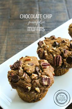Chocolate Chip Pumpkin Muffins — swap the oil for 2Tbsp of gr flax and 6 Tbsp of warm water, let thicken.