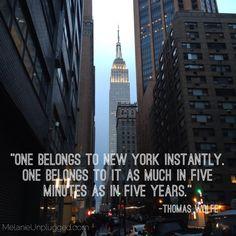 """One belongs to New York Instantly"" Thomas Wolfe #NewYork #NewYorkSkyline #Quotes"