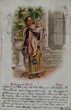 "Indonesia ~ Old postcard ""Baboe met kind, Java"" Vintage Labels, Vintage Ads, Vintage Images, Vintage Posters, Bali Painting, Unity In Diversity, Dutch East Indies, Dutch Colonial, Javanese"