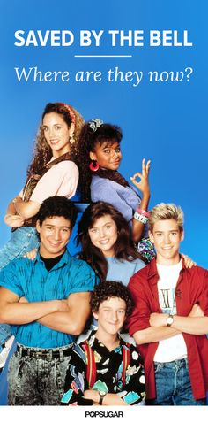 Find out what the Saved by the Bell cast is up to now!