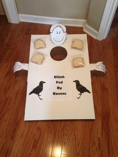 Elijah fed by ravens game ( throw the bread in the hole) great for preschoolers!