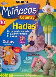Como hacer hadas country Quilt Making, Bag Making, Sewing Magazines, Crochet Magazine, Felt Toys, Softies, Free Books, Crafts To Make, Sewing Crafts