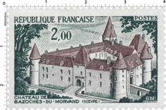 Timbre : 1972 CHÂTEAU DE BAZOCHES-DU-MORVAND (NIÈVRE) | WikiTimbres