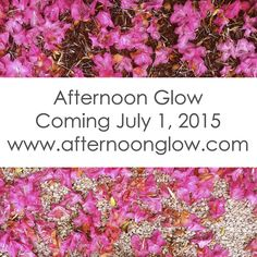 Introducing Afternoon Glow!
