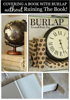 HOW TO COVER A BOOK WITH BURLAP Step by step instructions. So easy to do and these books are great for decorating!