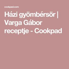Házi gyömbérsör   Varga Gábor receptje - Cookpad