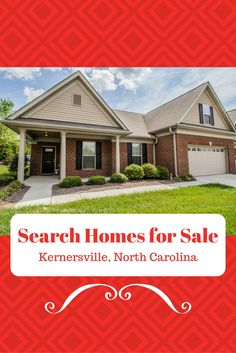 Visit our website to search for homes for sale in Kernersville, NC and throughout the North Carolina Triad.