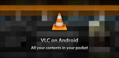 VLC releases version 1.0 for Android and shows off development of Material Design version for Android 5.0 and Android TV - VLC is the go-to application for media playback on most platforms, but it's been a long road on Android. Late to the party, they've become a great way to playback almost all video formats, although they've been in Beta since their release back in 2012.  [READ MORE HERE]
