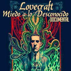 Lovecraft, miedo a lo desconocido