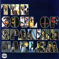 Various: Soul Of Spanish Harlem – Beautiful Soul Music From The Heart Of New York's Spanish Harlem