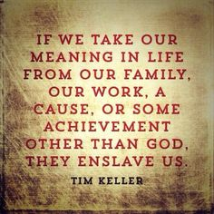 Timothy J. Keller (born is an American pastor, theologian and Christian… Faith Quotes, True Quotes, 2015 Quotes, Tim Keller Quotes, Cool Words, Wise Words, Timothy Keller, Christian Apologetics, Identity In Christ