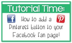 the teacher wife: Tutorial: How to add a Pinterest button to your Facebook fan page!