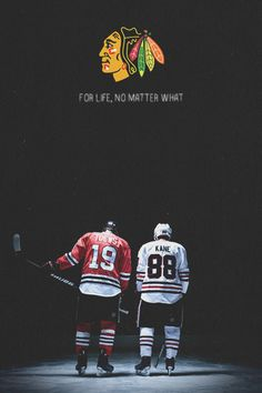 """Jonathan Toews and Patrick Kane will be here forever. They will be here no matter what."" - Stan Bowman, VP/GM of the Chicago Blackhawks"