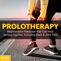 Prolotherapy - Dr. Axe http://www.draxe.com #health #holistic #natural