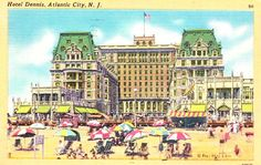 I do so wish these old hotels were still there in Atlantic City.